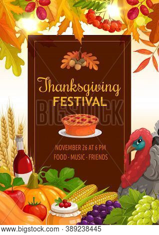 Thanksgiving Festival Vector Flyer With Pumpkin Pie, Wheat Ears, Wine Bottle And Harvest Of Apple, T