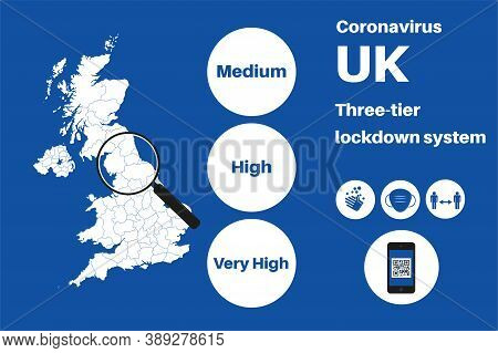 Uk Local Lockdown Three Tier System Vector Infographic On A Blue Background.