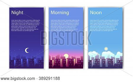 Different Times Of Day. Collection Of Vertical Banners Morning, Noon And Night Vector Illustrations