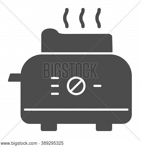 Toaster Solid Icon, Kitchen Equipment Concept, Electric Toaster With Toast Sign On White Background,