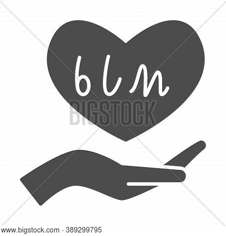 Hand Holding Heart With Blm Text Solid Icon, Black Lives Matter Concept, Blm Heart In Hand Sign On W
