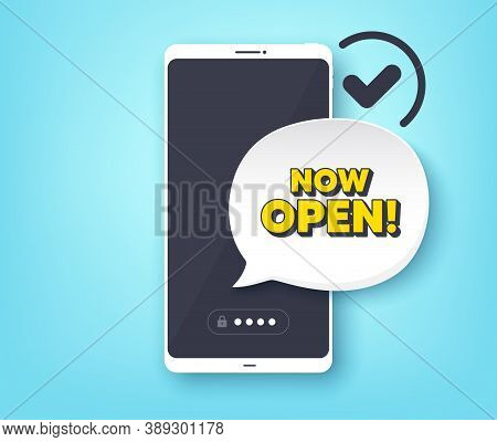 Now Open. Mobile Phone With Alert Notification Message. Promotion New Business Sign. Welcome Adverti