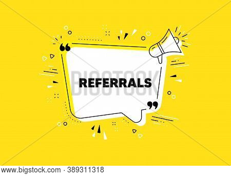 Referrals Symbol. Megaphone Yellow Vector Banner. Referral Program Sign. Advertising Reference. Thou