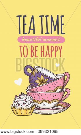 Tea Time Card Or Poster With Cups And Cake, Sketch Vector Illustration Isolated.