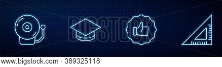 Set Line Hand Thumb Up, Ringing Alarm Bell, Graduation Cap And Triangular Ruler. Glowing Neon Icon O