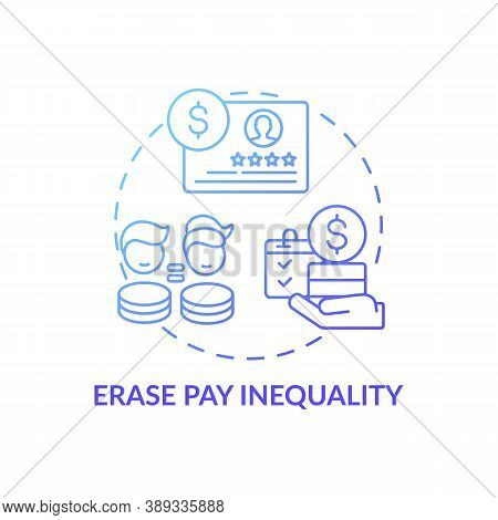 Erase Pay Inequality Concept Icon. Gender Diversity Implementation Tips. Smart Fund Account. Cash Co