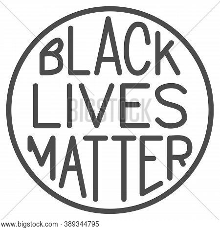 Black Lives Matter Poster In Round Frame Solid Icon, Blm Concept, Blm Poster Sign On White Backgroun