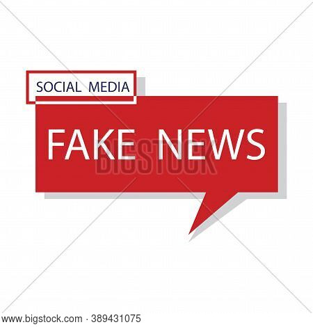 News Fake. Posting A Lie On Social Media. Deception Of The Mass Media. Vector Illustration.