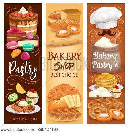 Cakes Desserts, Bakery Bread And Sweet Pastry, Vector Banners. Bakery Shop Chocolate Cakes And Bread