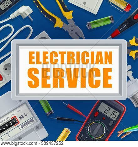 Electrician Service Banner. Electric Energy Supply Industry Equipment, Electrician Tools Vector. Mul