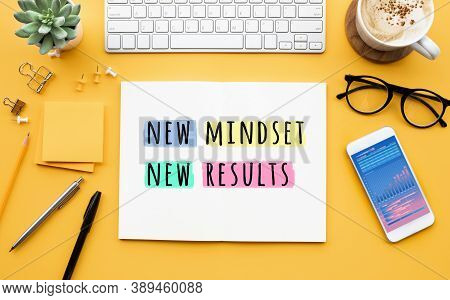 New Mindset New Results Concepts With Text On Notepad On Desk. Positive Thinking And Motivation Of B