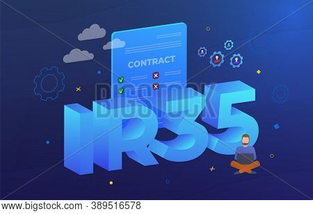 Ir35 Business Concept Illustration. United Kingdom Law Aims To Combat Tax Evasion By Employees And C