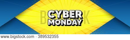 Cyber Monday Sale. Modern Background With Offer Message. Special Offer Price Sign. Advertising Disco