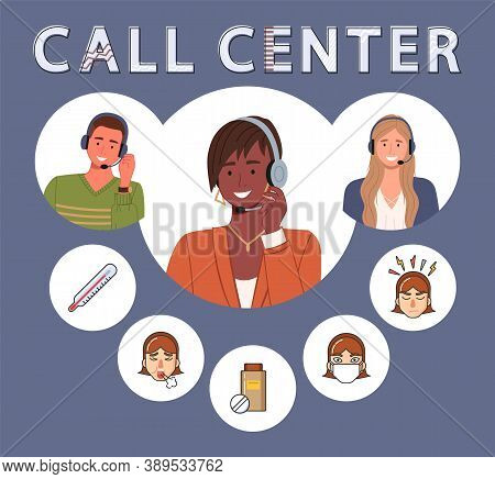 Call Center Concept Design. Hotline Workers Advise Customers On Urgent Health Conditions. Service Li