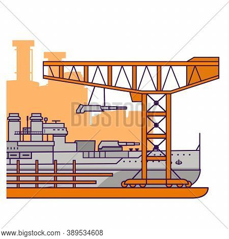 Military Factory.construction At The Shipyard Battleship With Artillery Towers.warship.