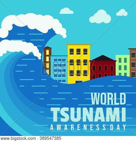World Tsunami Awareness Day Vector Illustration With Tsunami-stricken Building Landscape Design. Goo