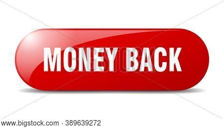 Money Back Button. Money Back Sign. Key. Push Button.