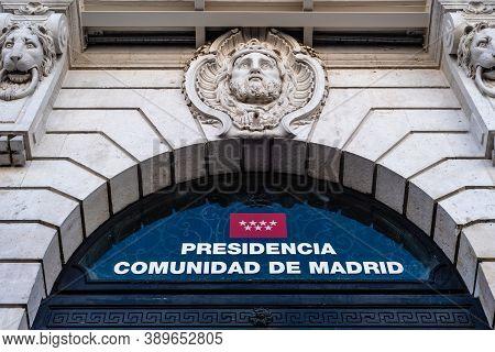 Madrid, Spain - October 11, 2020: Puerta Del Sol Square In Central Madrid. Presidency Of The Communi