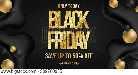Poster For Black Friday Sale. Elegant Business Banner. Commercial Discount Event. Liquid Dynamic Sha