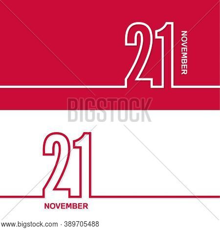 November 21. Set Of Vector Template Banners For Calendar, Event Date.