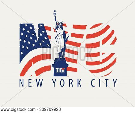 Nyc Letters In The Colors Of The American Flag With The Statue Of Liberty On A Light Background. Vec