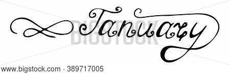 January Vector Illustration. Lettering Phrase January. Inscription For Posters, Banners And Postcard