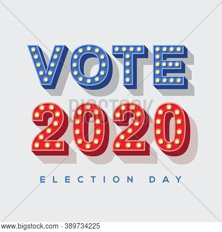 Vote 2020 Icon, Vector Lettering, Colorful Typography With Light Bulbs. Retro Style Text Isolated On