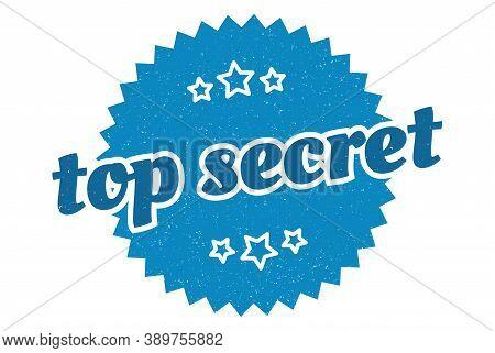 Top Secret Sign. Top Secret Round Vintage Retro Label.