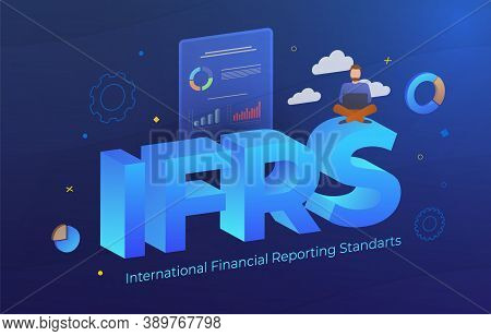 International Financial Reporting Standards (ifrs Acronym) Business Illustration Concept With Keywor