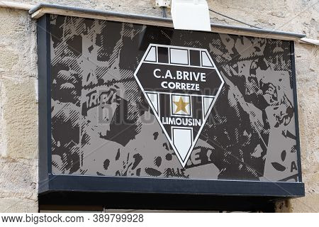 Brive , Correze / France - 10 10 2020 : Ca Brive Correze Limousin Logo And Text Sign Front Of Store