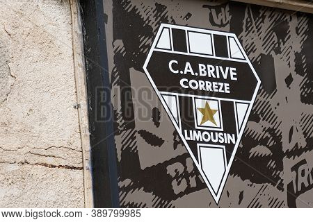 Brive , Correze / France - 10 10 2020 : Ca Brive Correze Limousin Text Sign And Logo On Shop Windows