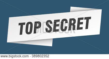 Top Secret Banner Template. Top Secret Ribbon Label Sign
