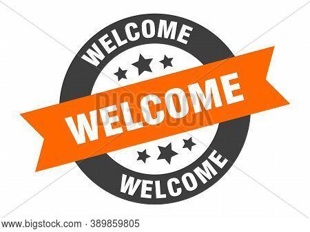 Welcome Sign. Welcome Orange-black Round Ribbon Sticker