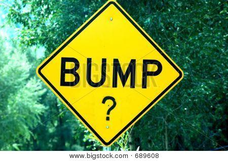 Bump?