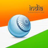 Beautiful blue globe with Asoka wheel with stylish text India on national tricolors background for Independence Day celebrations.   poster
