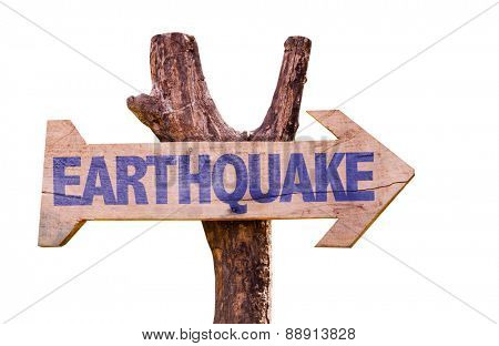 Earthquake wooden sign isolated on white background