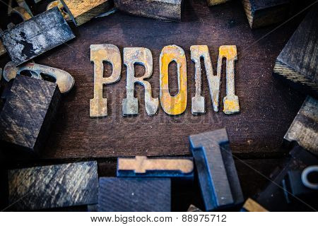 Prom Concept Wood And Rusted Metal Letters