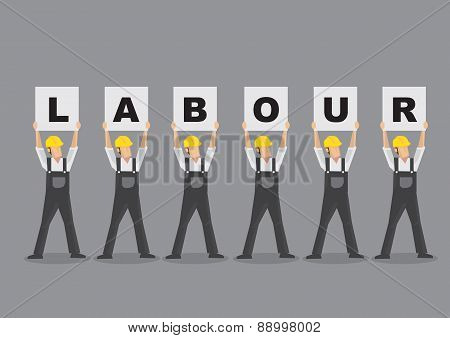 Cartoon characters as workers wearing overall and yellow helmet and holding up placards that spelled Labour. Vector illustration isolated on grey background. poster