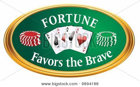 Fortune Favors The Brave Oval