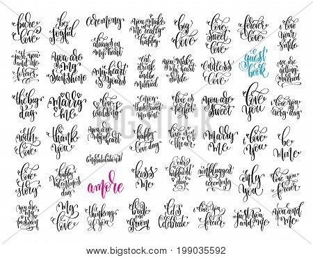 set of 50 hand lettering wedding invitation and romantic valentine quotes, love and marriage photo overlays and greeting card, calligraphy vector illustration collection