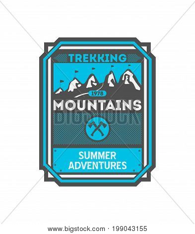 Mountains trekking vintage isolated badge. Summer camp symbol, mountain explorer, touristic camping label, nature expedition, wildlife travel vector illustration.