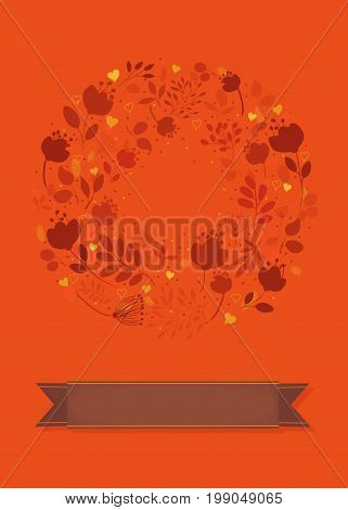 Graceful Floral Greeting Card. Ring of red flowers and yellow hearts. Brown banner for custom text. Orange background