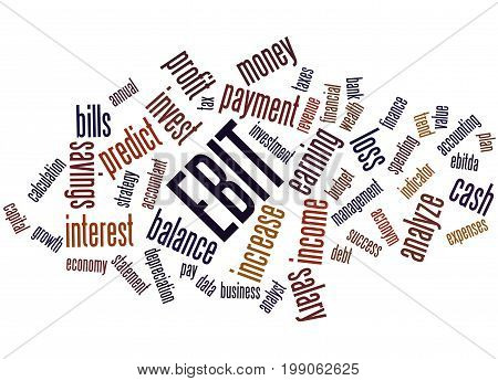 Ebit Earnings Before Interest And Taxes, Word Cloud Concept 3