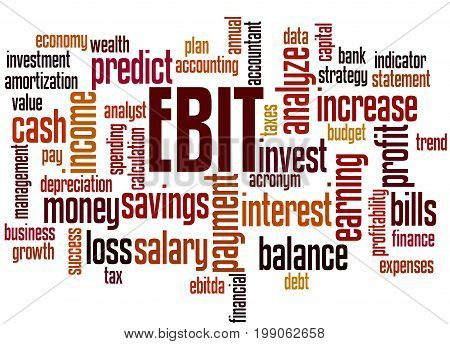 Ebit Earnings Before Interest And Taxes, Word Cloud Concept 7