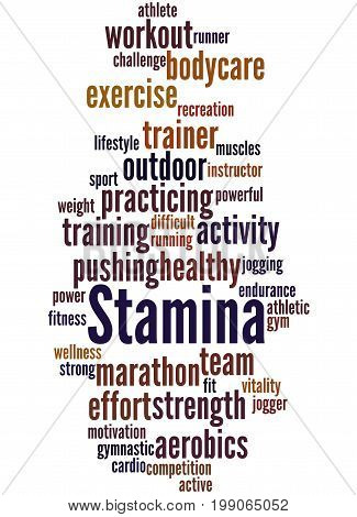 Stamina Is Staying Power Or Enduring Strength, Word Cloud 6