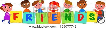 Happy multicultural kids with disabled boy holding sings with the letters of the word friends. Vector illustration