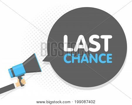 Hand Hold Megaphone. Last Chance Text In Bubble. Vector Illustration Comic Retro Background