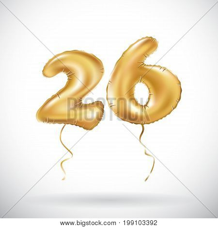 Vector Golden Number 26 Twenty Six Metallic Balloon. Party Decoration Golden Balloons. Anniversary S