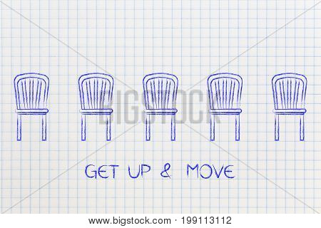 Group Of Chairs With Caption Get Up & Move