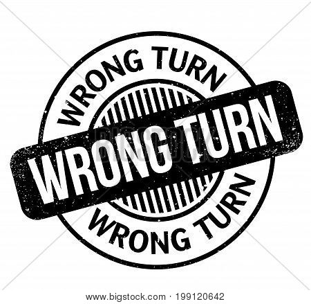 Wrong Turn rubber stamp. Grunge design with dust scratches. Effects can be easily removed for a clean, crisp look. Color is easily changed.